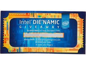 Intel DIE' NAMIC GIVE AWAY