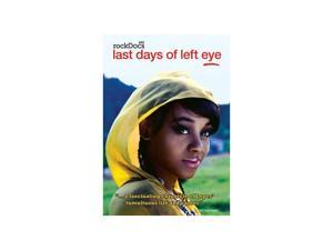 Last Days of Left Eye