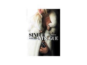 Sinful Intrigue Bobby Johnston, Beckie Mullen, Griffin Drew, Mark Zuelke