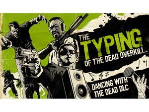 The Typing of the Dead: Overkill - Dancing with the Dead DLC [Online Game Code]