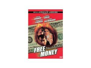 Free Money Marlon Brando, Charlie Sheen, Thomas Haden Church, Donald Sutherland, Mira Sorvino, Jean-Pierre Bergeron, Frank ...