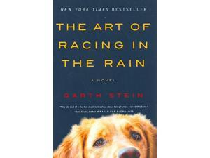 The Art of Racing in the Rain Reprint Stein, Garth