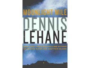 Moonlight Mile Lehane, Dennis