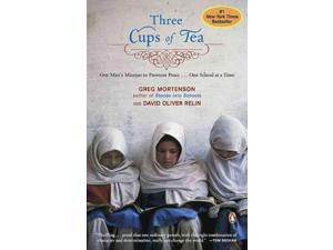 Three Cups of Tea Reprint Mortenson, Greg/ Relin, David Oliver