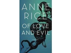 Of Love and Evil Rice, Anne