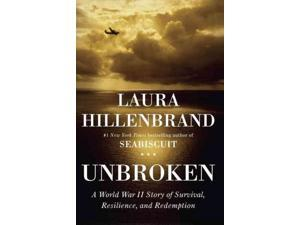 Unbroken: A World War II Story of Survival, Resilience, and Redemption Hardcover by Laura Hillenbrand  (Author)