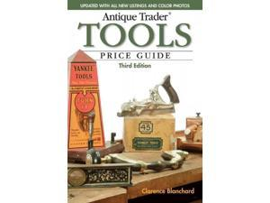 Antique Trader Tools Price Guide Antique Trader Tools Price Guide 3 Blanchard, Clarence