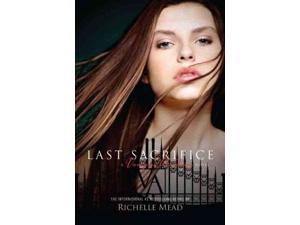 Last Sacrifice Vampire Academy Mead, Richelle