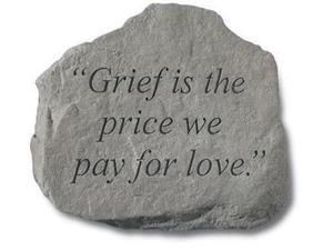 Kay Berry- Inc. 92520 Grief Is The Price We Pay For Love - Memorial - 11 Inches x 10.5 Inches