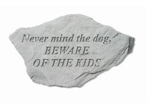 Kay Berry- Inc. 94120 Never Mind The Dog - Beware Of The Kids - Garden Accent - 12 Inches x 8 Inches