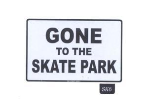 Seaweed Surf Co SK6 12X18 Aluminum Sign Gone To The Skate Park