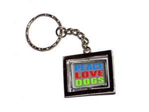 Peace Love Dogs Keychain Key Chain Ring