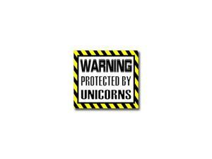 "Warning Protected by UNICORNS Sticker - 5"" (width) X 4.5"" (height)"