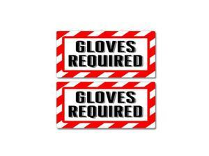 "Gloves Required Sign Stickers - 5"" (width) X 2.3"" (height) each"