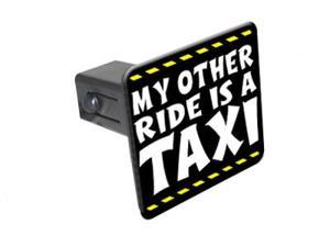 """My Other Ride Is A Taxi - 1 1/4 inch (1.25"""") Tow Trailer Hitch Cover Plug Insert"""