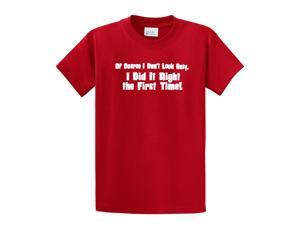 Don't Look Busy Did It Right 1st Time Funny T-Shirt-red-4xl