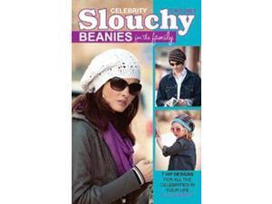 Leisure Arts-Crochet Celebrity Slouchy Beanies For Th