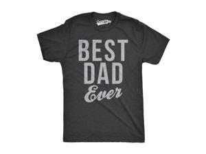 Mens Best Dad Ever Script Funny T shirts for Dads Hilarious Novelty Shirts Gift Idea (Grey) S