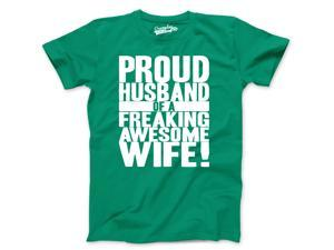 Mens Proud Husband of a Freaking Awesome Wife Funny Marriage T shirt (Green) S