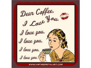 Dear Coffee I Love You Mini Vintage Tin Sign