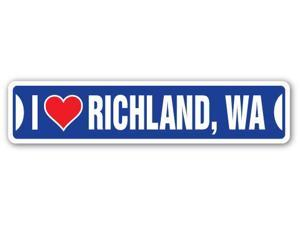 I LOVE RICHLAND, WASHINGTON Street Sign wa city state us wall road décor gift