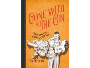Gone With the Gin Federle, Tim/ Mortimer, Lauren (Illustrator)