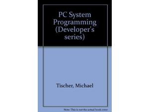 PC System Programming (Developer's series)