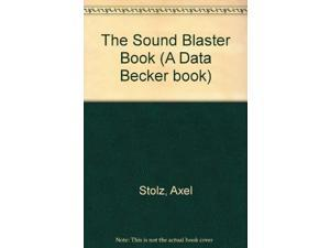 The Sound Blaster Book (A Data Becker book)