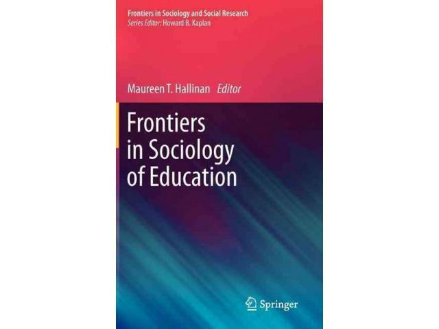 research in sociology of education The curriculum of the sociology and education program emphasizes issues has seven components: basic social research design and methods, advanced social research design and methods, social theory, core coursework in the sociology of education, seminars and colloquia, coursework in the.