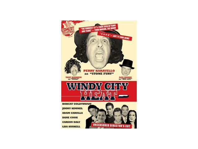Windy City Heat Perry Caravello, Don Barris, Tony Barbieri, Jimmy Kimmel, Adam Carolla, Carson Daly, Dane Cook, Bobcat Goldthwait, ...