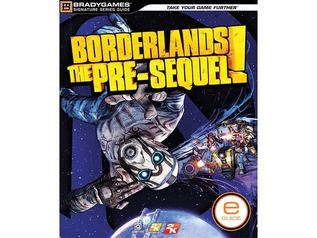 Borderlands: The Pre-Sequel Strategy Guide [Digital e-Guide]
