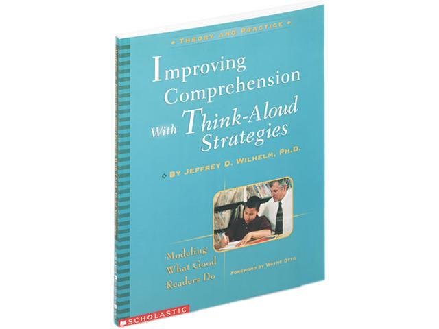 Scholastic 0439218594 Improving Comprehension with Think-Aloud Strategies, Grades 3-8, Softcover