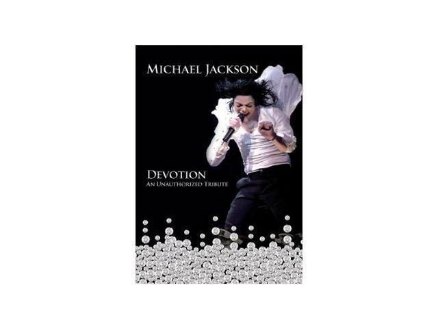Michael Jackson: Devotion, An Unauthorized Tribute