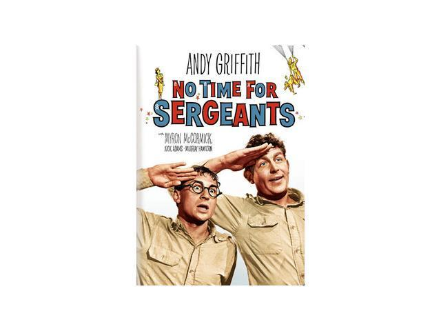 No Time For Sergeants Andy Griffith, Myron McCormick, Nick Adams, Murray Hamilton, Howard Smith, Will Hutchins, Sydney Smith