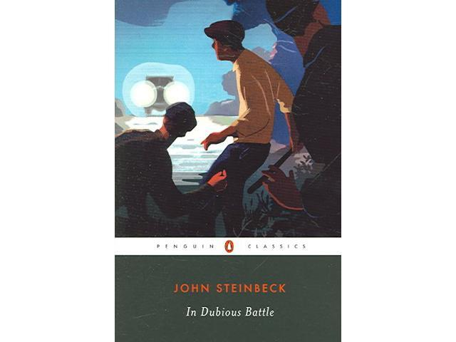 john steinbecks indubious battle essay Book reports essays: john steinbeck: experiencing the dust bowl john steinbeck was born on february 27  steinbeck wrote a book called in dubious battle.