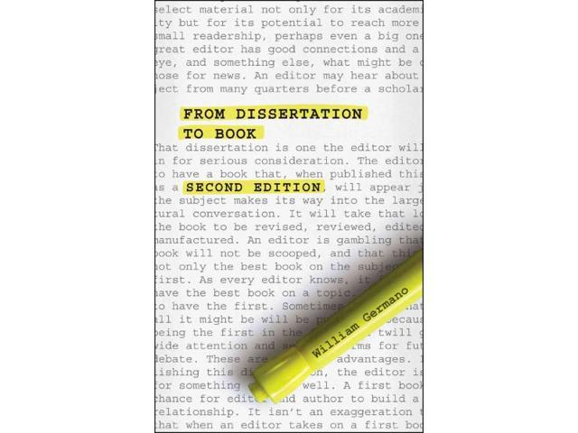 william germano from dissertation to book From dissertation to book, second edition (chicago guides to writing, editing, and publishing) ebook: william germano: amazonca: kindle store.