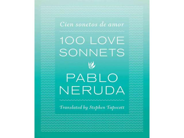 100 love sonnets Read and download 100 love sonnets pablo neruda free ebooks in pdf format - hyundai sonata 2006 electrical problems hyundai sonata motor problems ibm.