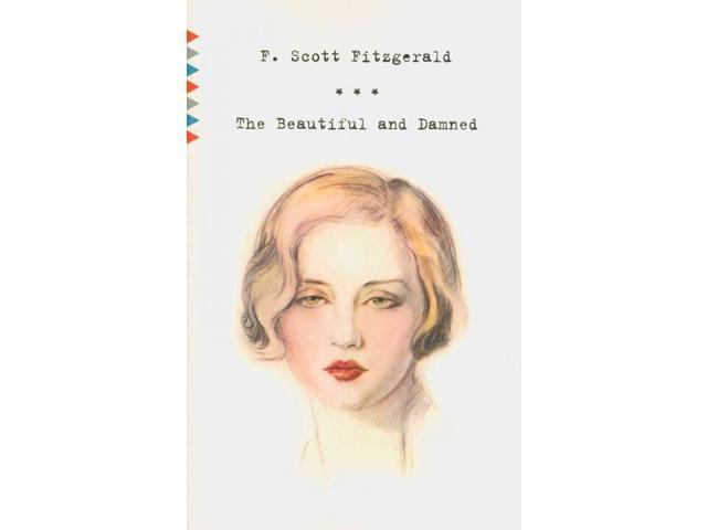 The Beautiful and Damned 1 Fitzgerald, F. Scott