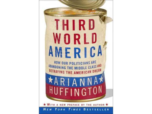 Third World America Reprint Huffington, Arianna