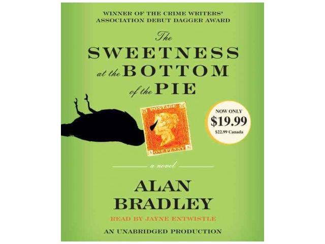 The Sweetness at the Bottom of the Pie Unabridged Bradley, Alan/ Entwistle, Jayne (Narrator)