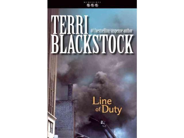 Line of Duty (Newpointe 911 Series #5) by Blackstock, Terri