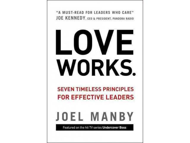 Love Works Manby, Joel/ Herschend, Jack (Foreward By)