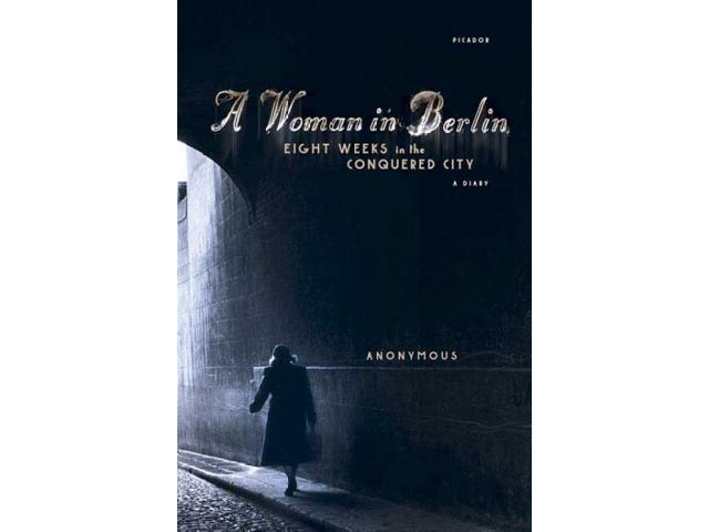 A Woman in Berlin Reprint Anonymous/ Boehm, Philip (Translator)