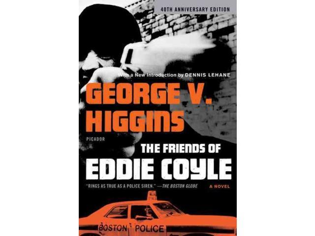 The Friends of Eddie Coyle Reissue Higgins, George V.