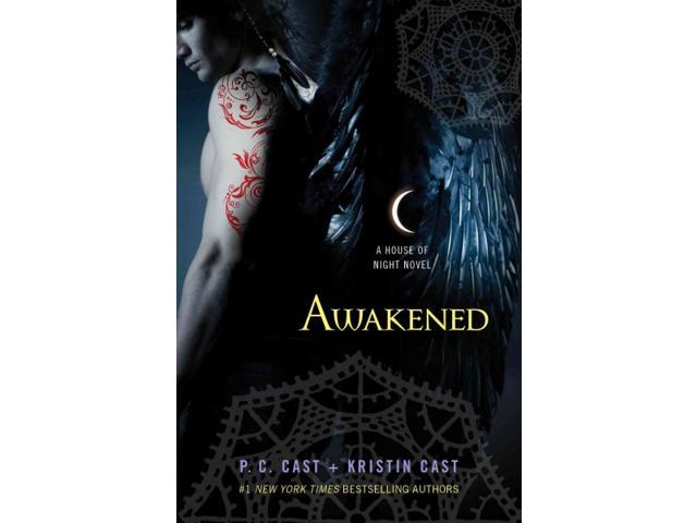 Awakened House of Night Cast, P. C./ Cast, Kristin