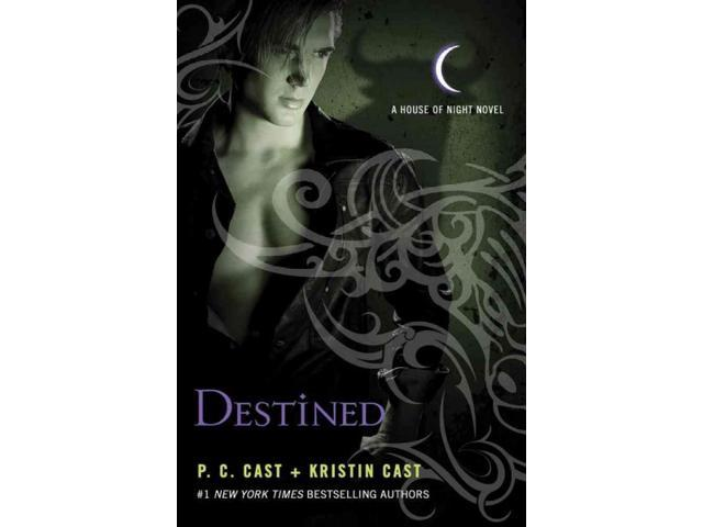 Destined House of Night Cast, P. C./ Cast, Kristin