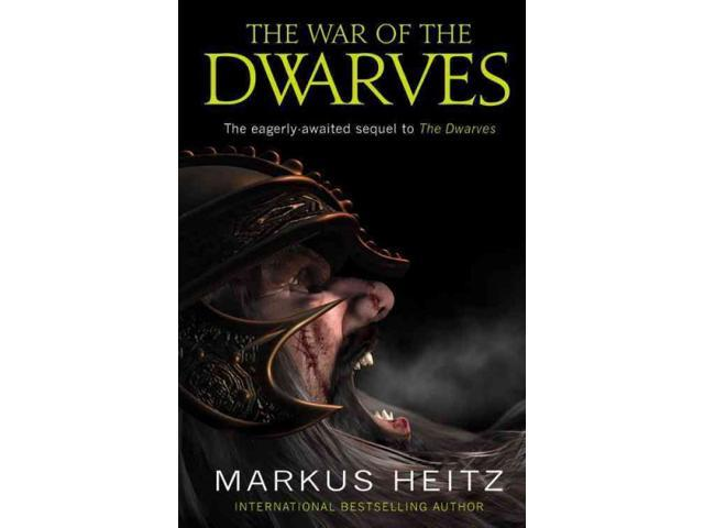 The War of the Dwarves 1 Heitz, Markus/ Spencer, Sally-Ann (Translator)
