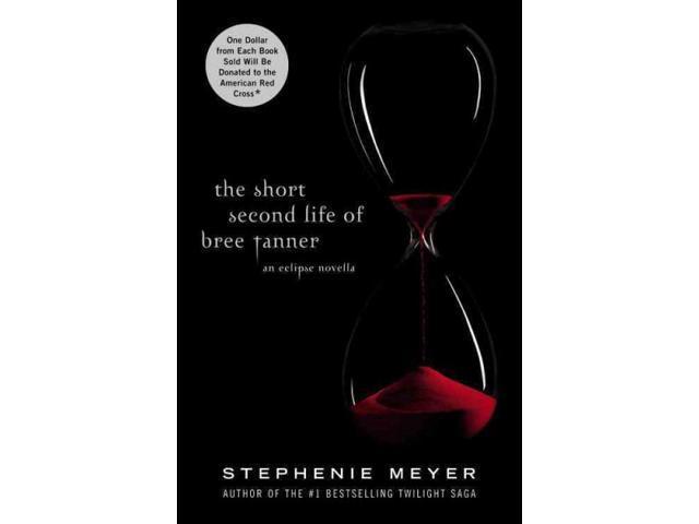 The Short Second Life of Bree Tanner Twilight Saga 1 Meyer, Stephenie