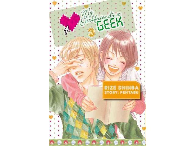 My Girlfriend's a Geek 3 My Girlfriend's a Geek Pentabu/ Shinba, Rize (Contributor)