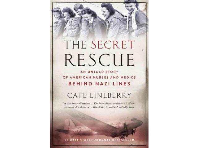 The Secret Rescue Reprint Lineberry, Cate